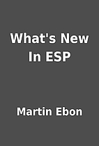 What's New In ESP by Martin Ebon