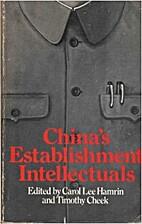 China's Establishment Intellectuals by…