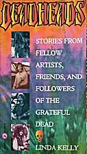 Deadheads: Stories from Fellow Artists,…