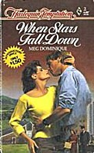 When Stars Fall Down by Meg Dominique
