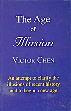 The Age of Illusion by Victor Chen