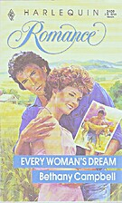 Every Woman's Dream by Bethany Campbell