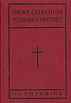Short Catechism of Church History by J. H.…