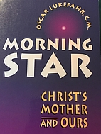 Morning Star: Christ's Mother and Ours by…
