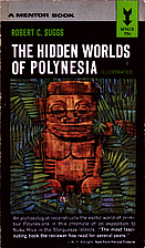 The Hidden Worlds of Polynesia by Robert C.…