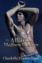 The Affairs of Madison Greaves