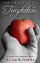 The Truth About Temptation A Way of Escape…