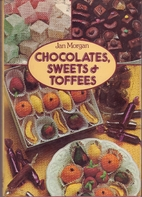Chocolates, Sweets and Toffees by Jan Morgan