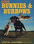 GURPS Bunnies & Burrows by Steffan…