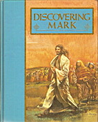 Discovering Mark. The Guideposts Home Bible…