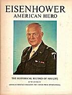 Eisenhower, American hero; the historical…