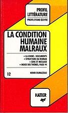 La Condition Humaine, Malraux (Profil d'une…