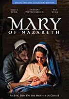 Mary of Nazareth, An Epic Film on the Mother…