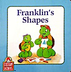 Franklin's Shapes by Paulette Bourgeois