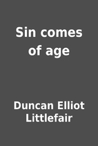 Sin comes of age by Duncan Elliot Littlefair