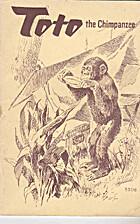 Toto - the chimpanzee by Cherry Kearton