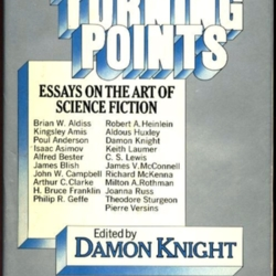 turning points essays on the art of science fiction by damon knight  turning points essays on the art of science fiction by damon knight   librarything