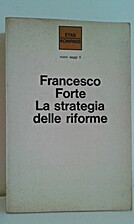 La strategia delle riforme by Francesco…