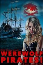 Werewolf Pirates by Natalie Deschain