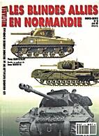 Les blindes allies en Normandie (Militaria…