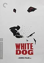 White Dog [1982 film] by Samuel Fuller