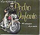 Las 20 favoritas de Pedro Infante by Pedro…