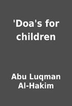 'Doa's for children by Abu Luqman Al-Hakim