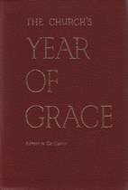 The Church's Year Of Grace, Volume V by…