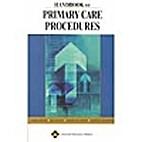 Handbook of Primary Care Procedures…
