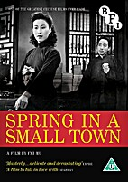 Spring in a Small Town [1948 film] by Fei Mu