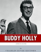 American Legends: The Life of Buddy Holly by…
