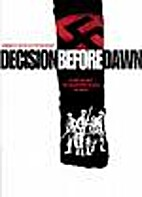 Decision Before Dawn [1951 film] by Anatole…