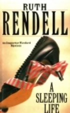 A Sleeping Life by Ruth Rendell