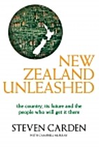 New Zealand Unleashed by Steven Carden