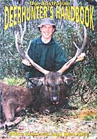 The Australian deerhunters handbook by Mike…