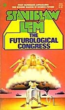 The Futurological Congress: From the Memoirs…