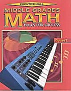 Prentice Hall Middle Grades Math: Tools for…