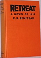 Retreat, a novel of 1918 by Charles R.…