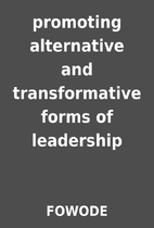 promoting alternative and transformative…