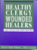 Healthy Clergy, Wounded Healers: Their…