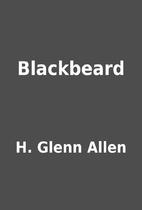 Blackbeard by H. Glenn Allen