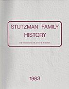 Stutzman Family History and Descendants of…