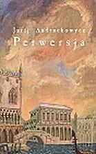 Perwersja by Ju›rij Andruhovicz