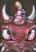 Prinsessa Wilhelmiina ja kohtalon lantti :…