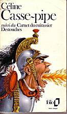 Casse-Pipe by Louis-Ferdinand Céline