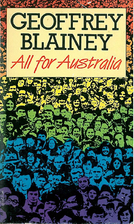 All for Australia by Geoffrey Blainey