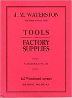 J. M. Waterston Tools and Factory Supplies…