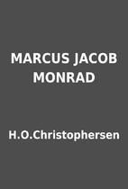 MARCUS JACOB MONRAD by H.O.Christophersen