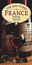 The Red Wines of France by Margaret Rand
