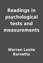 Readings in psychological tests and…